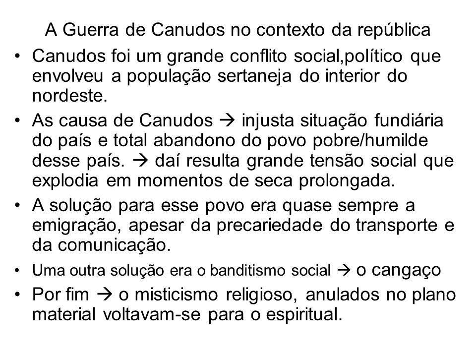 A Guerra de Canudos no contexto da república Canudos foi um grande conflito social,político que envolveu a população sertaneja do interior do nordeste