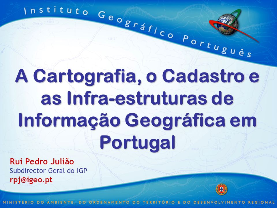 Séries Cartográficas Coordenação Centralizada (IGP) Coordenação Centralizada (IGP) Execução Descentralizada Execução Descentralizada
