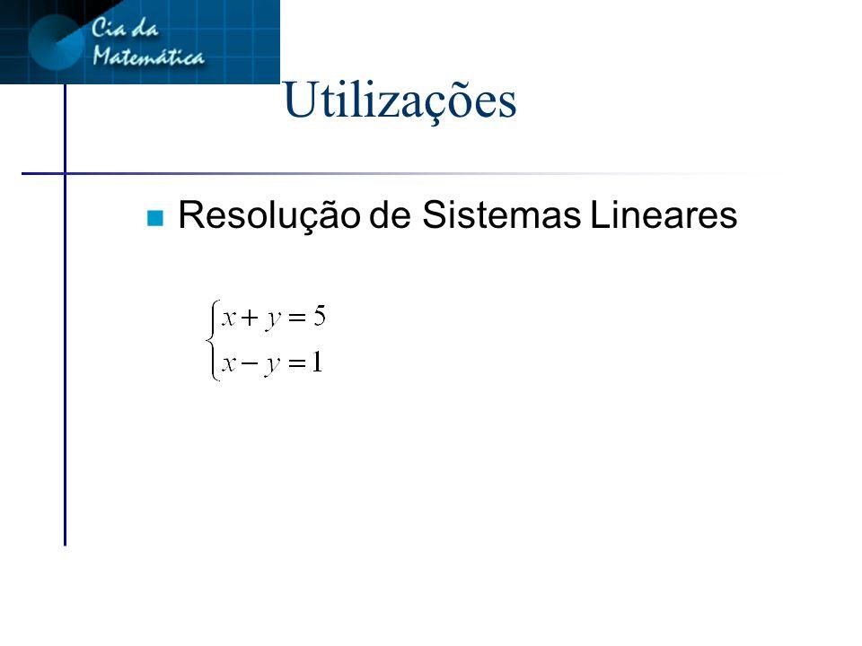 Notações n Podemos escrever matrizes das seguintes formas: