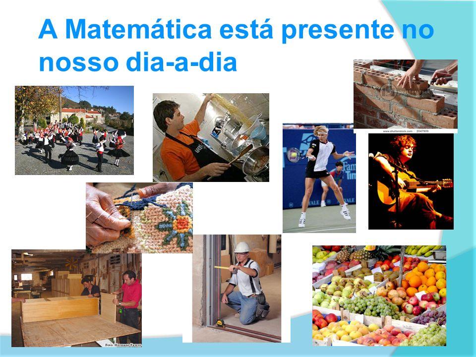 Os padrões matemáticos são exemplos da presença da matemática na vida das pessoas.