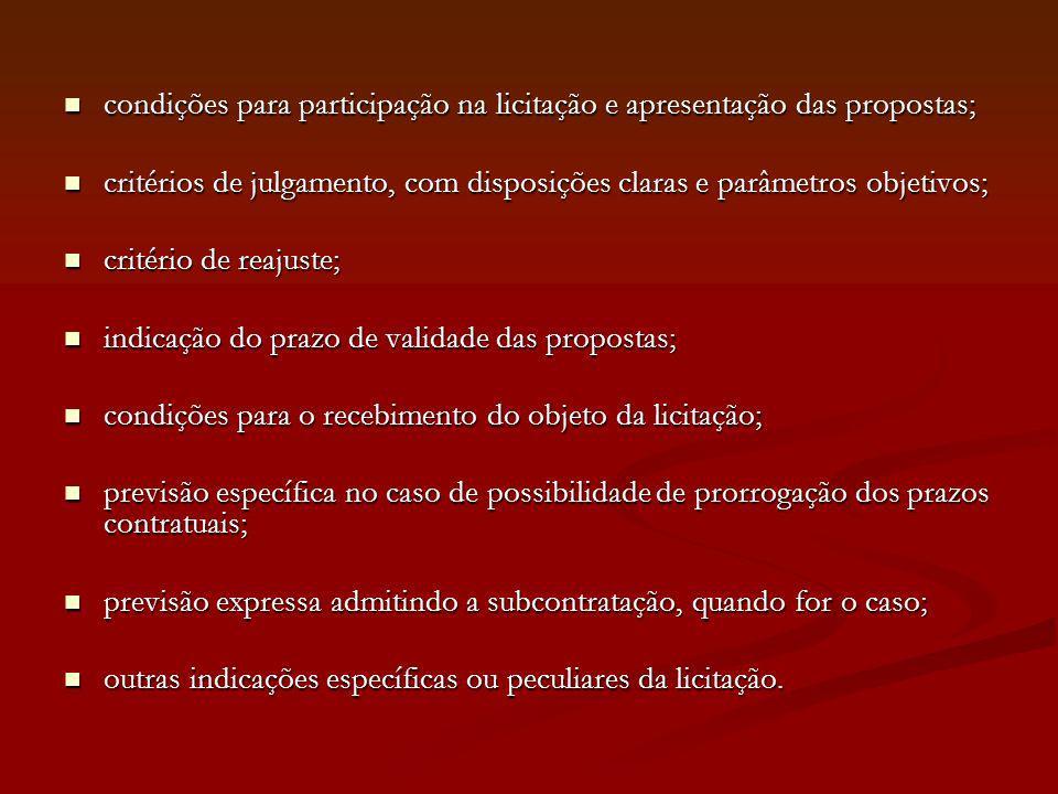 condições para participação na licitação e apresentação das propostas; condições para participação na licitação e apresentação das propostas; critério