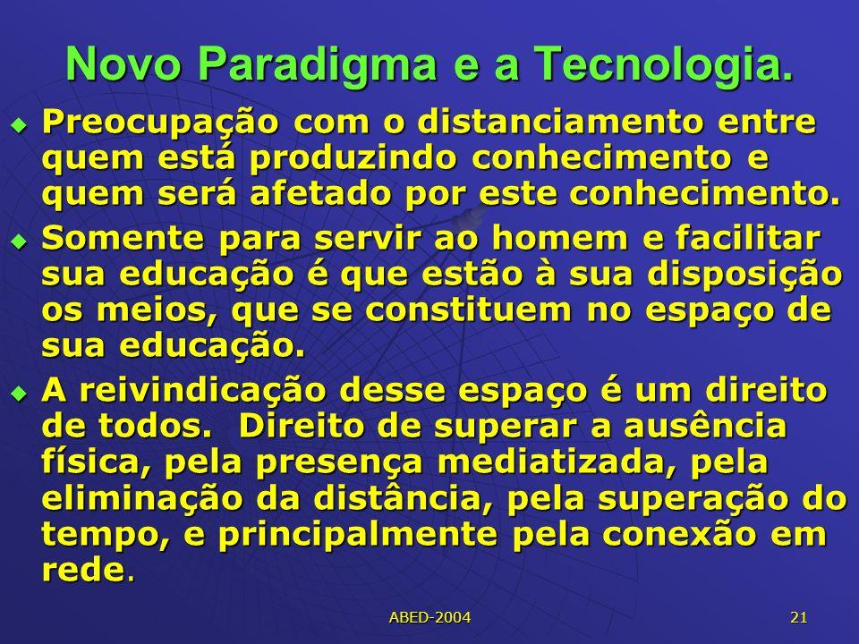 ABED-2004 21 Novo Paradigma e a Tecnologia.