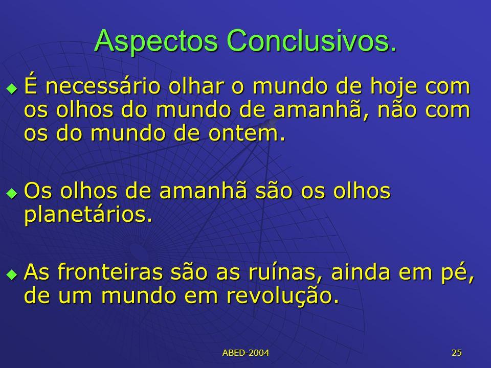 ABED-2004 25 Aspectos Conclusivos.