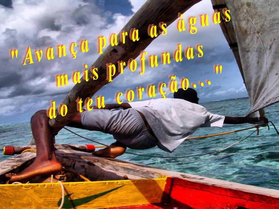 Com o Espírito Santo a soprar nosso barco, podemos avançar mar a dentro... Com o Espírito Santo a soprar nosso barco, podemos avançar mar a dentro...