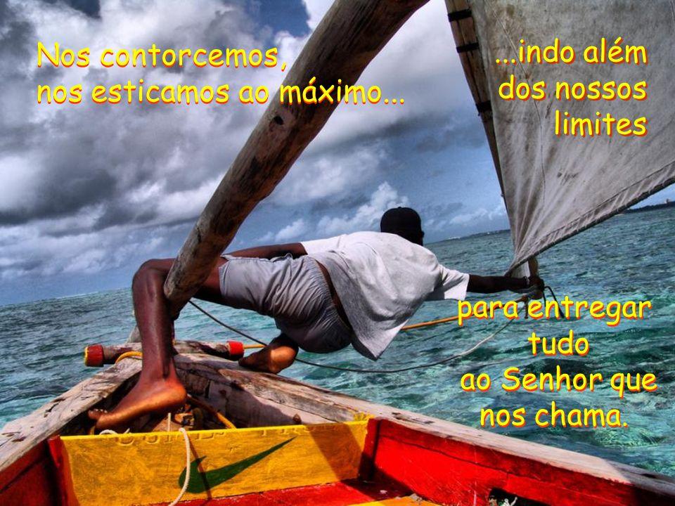 Veja como este homem na imagem se contorce para preparar seu pequeno barco. Assim também somos nós... quando nos dispomos a cumprir a ordem do Senhor.