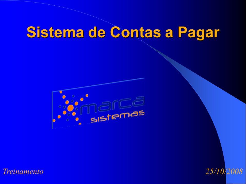 Sistema de Contas a Pagar Treinamento 25/10/2008