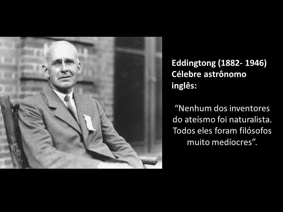 Millikan (1868- 1953), grande físico americano, Prêmio Nobel 1923: Posso pela minha parte asseverar com toda a decisão que a negação da fé carece de t