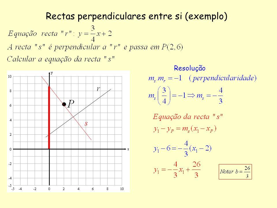 Rectas perpendiculares entre si (exemplo) Resolução
