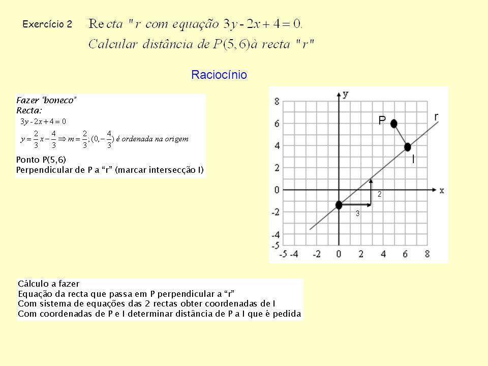 Exercício 2 Raciocínio P I 3 2 r