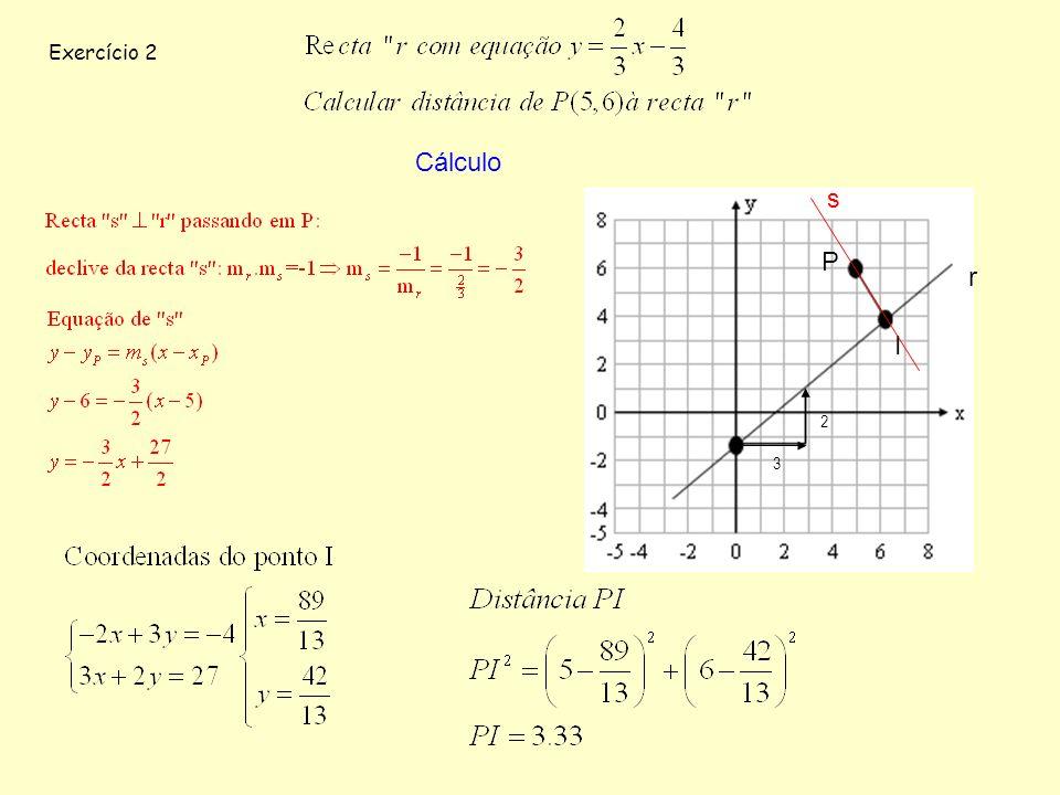 Exercício 2 Cálculo P I 3 2 s r