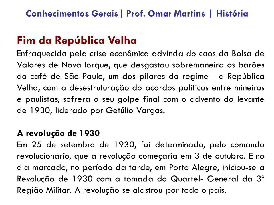 Fim da República Velha Enfraquecida pela crise econômica advinda do caos da Bolsa de Valores de Nova Iorque, que desgastou sobremaneira os barões do café de São Paulo, um dos pilares do regime - a República Velha, com a desestruturação do acordos políticos entre mineiros e paulistas, sofrera o seu golpe final com o advento do levante de 1930, liderado por Getúlio Vargas.