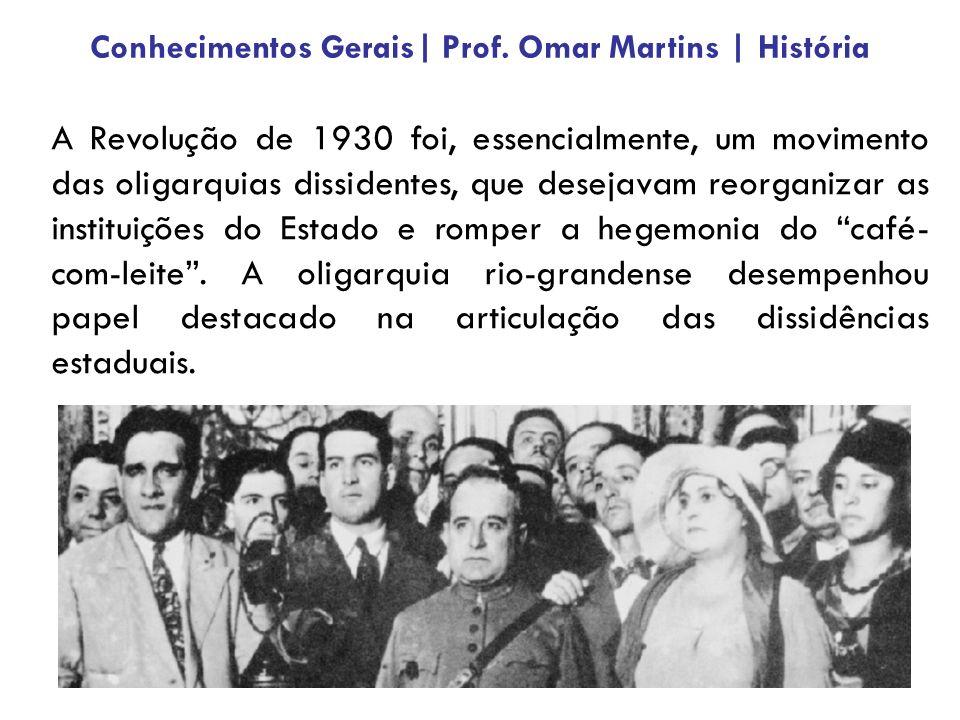 A Revolução de 1930 foi, essencialmente, um movimento das oligarquias dissidentes, que desejavam reorganizar as instituições do Estado e romper a hegemonia do café- com-leite.