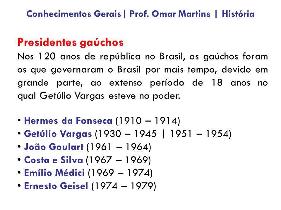 Presidentes gaúchos Nos 120 anos de república no Brasil, os gaúchos foram os que governaram o Brasil por mais tempo, devido em grande parte, ao extenso período de 18 anos no qual Getúlio Vargas esteve no poder.