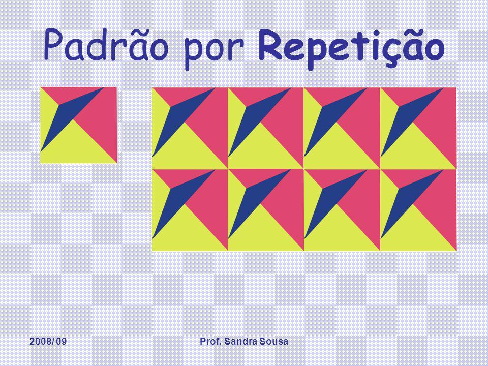 2008/ 09Prof. Sandra Sousa Padrão por Alternância