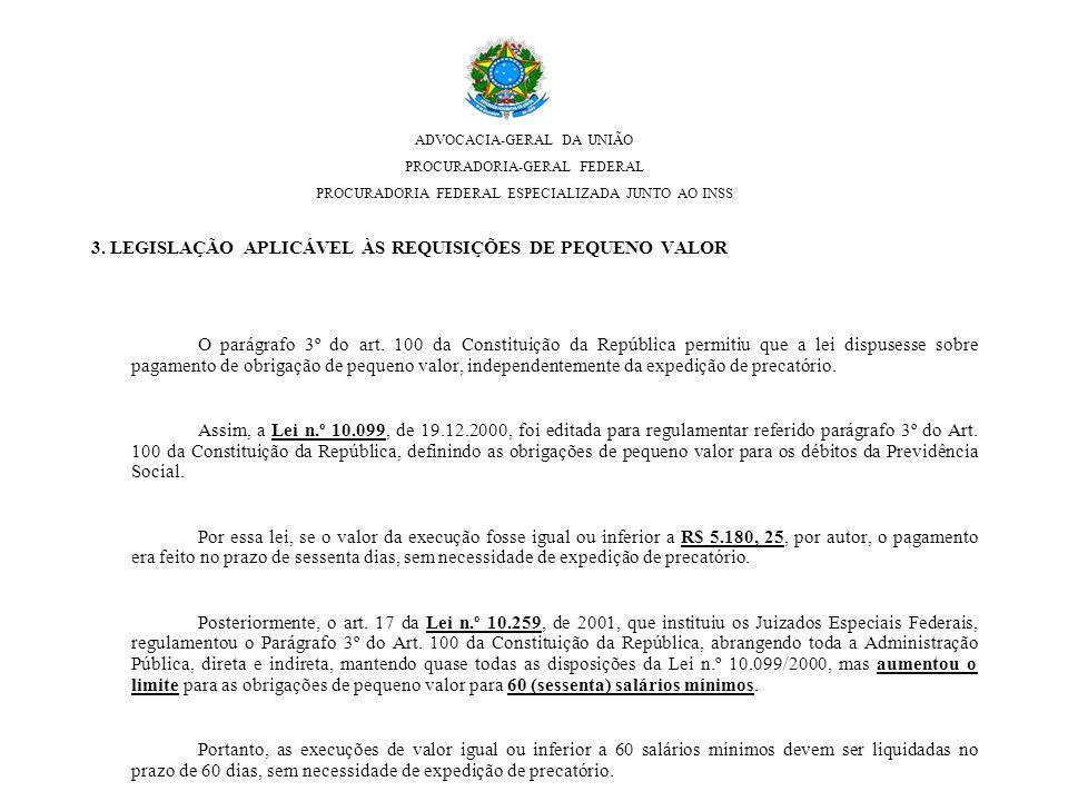 ADVOCACIA-GERAL DA UNIÃO PROCURADORIA-GERAL FEDERAL PROCURADORIA FEDERAL ESPECIALIZADA JUNTO AO INSS