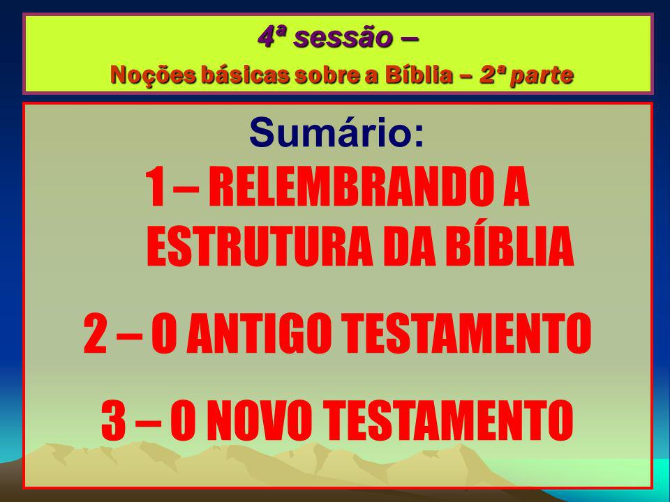 UM APONTAMENTO PRÉVIO SOBRE O PENTATEUCO… PENTATEUCO = «5 ROLOS» TORÁ («Lei», «Instrução»).