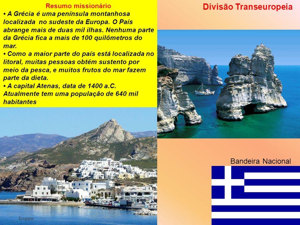 Resumo missionário A Grécia é uma península montanhosa localizada no sudeste da Europa. O País abrange mais de duas mil ilhas. Nenhuma parte da Grécia