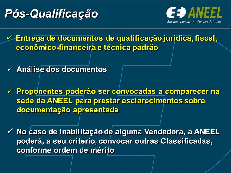 Entrega de documentos de qualificação jurídica, fiscal, econômico-financeira e técnica padrão Pós-Qualificação Análise dos documentos Proponentes pode