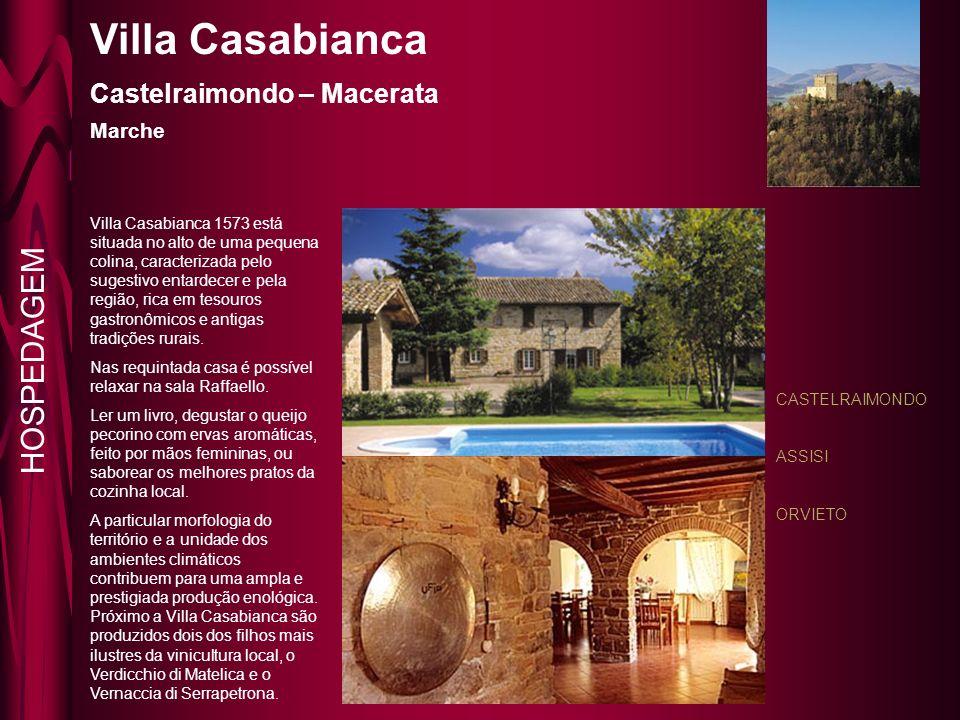 Villa Casabianca Castelraimondo – Macerata Marche CASTELRAIMONDO ASSISI ORVIETO Villa Casabianca 1573 está situada no alto de uma pequena colina, caracterizada pelo sugestivo entardecer e pela região, rica em tesouros gastronômicos e antigas tradições rurais.
