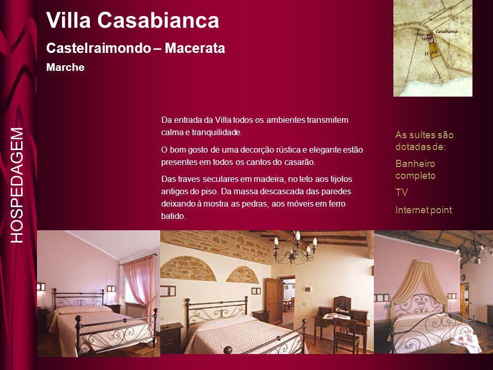 Villa Casabianca Castelraimondo – Macerata Marche As suítes são dotadas de: Banheiro completo TV Internet point Da entrada da Villa todos os ambientes transmitem calma e tranquilidade.