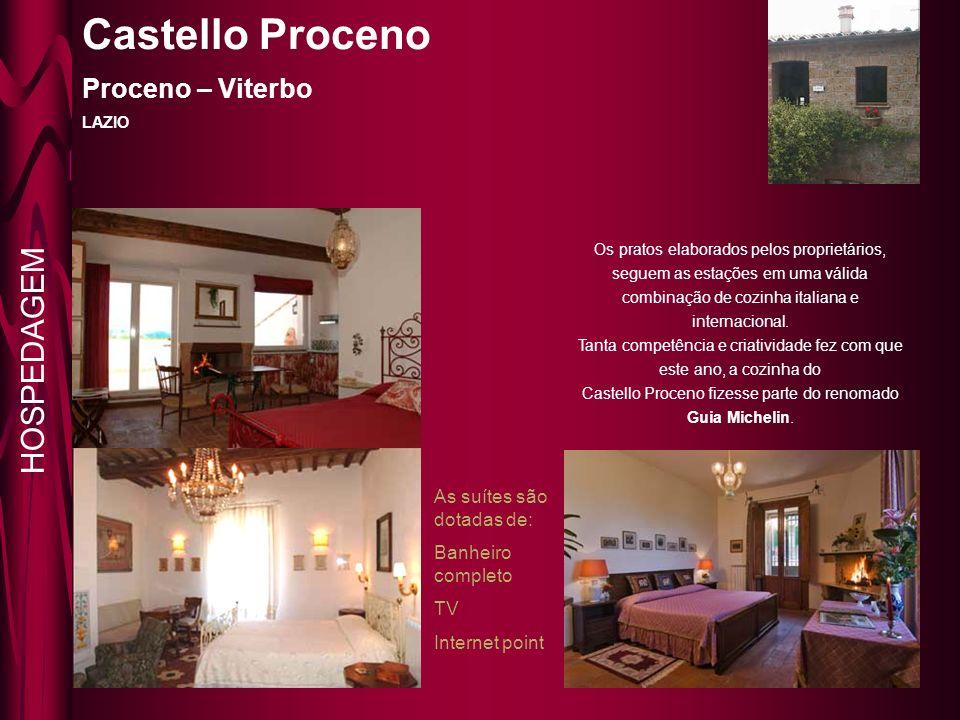 Castello Proceno Proceno – Viterbo LAZIO Os pratos elaborados pelos proprietários, seguem as estações em uma válida combinação de cozinha italiana e internacional.