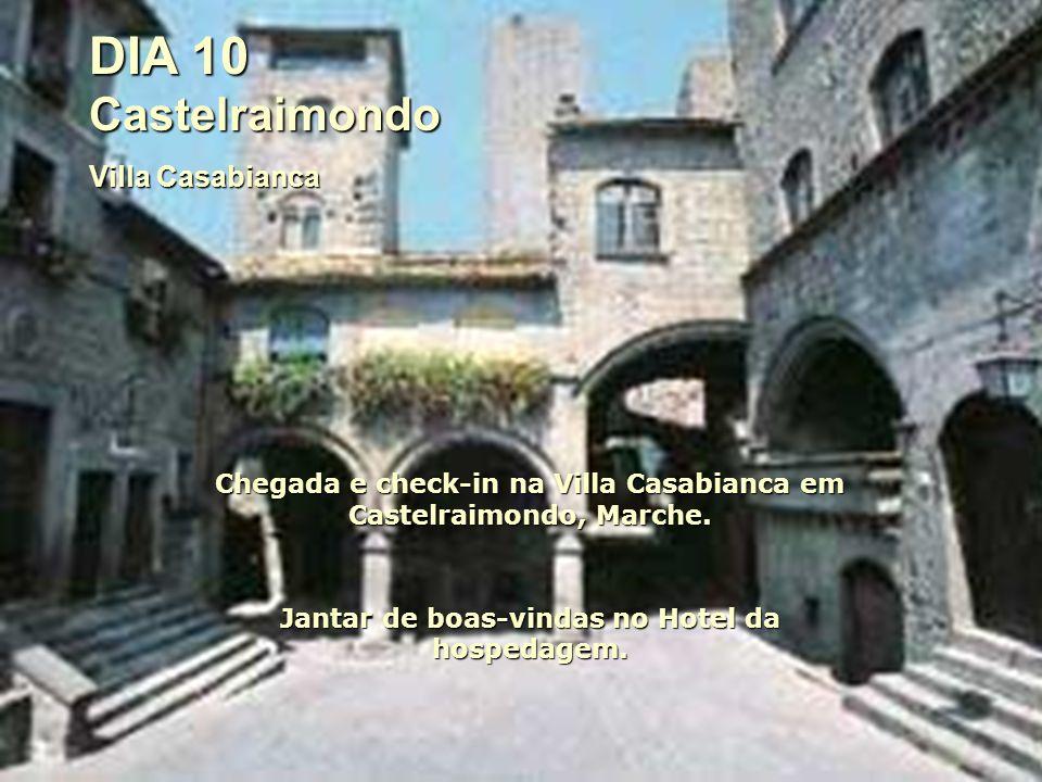 DIA 10 Castelraimondo Villa Casabianca Chegada e check-in na Villa Casabianca em Castelraimondo, Marche.
