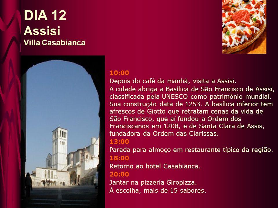 10:00 Depois do café da manhã, check-out e partida para Pescara, na região de Abruzzo.