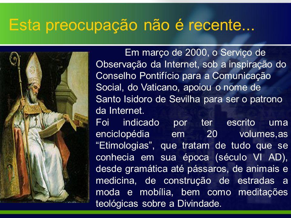 Em março de 2000, o Serviço de Observação da Internet, sob a inspiração do Conselho Pontifício para a Comunicação Social, do Vaticano, apoiou o nome d