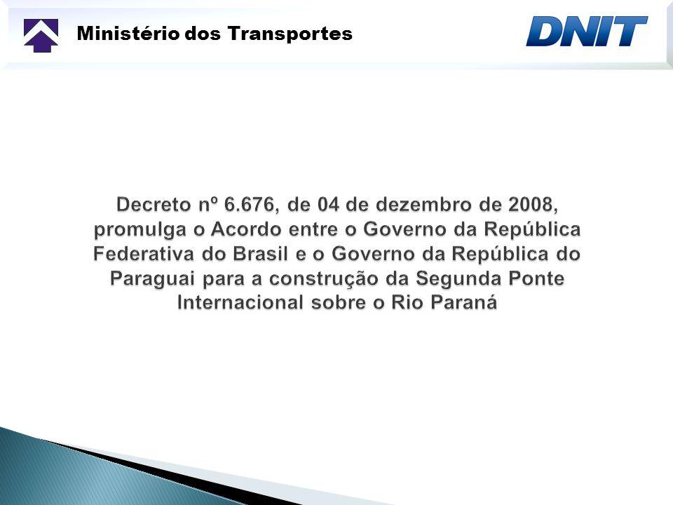 Rodovia: BR-277/PR Trecho: Divisa Brasil/Paraguai Subtrecho: Foz do Iguaçu – Presidente Franco Segmento: 2ª Ponte sobre o Rio Paraná Extensão: 14,4 quilômetros, com acessos incluindo a Ponte (aprox.