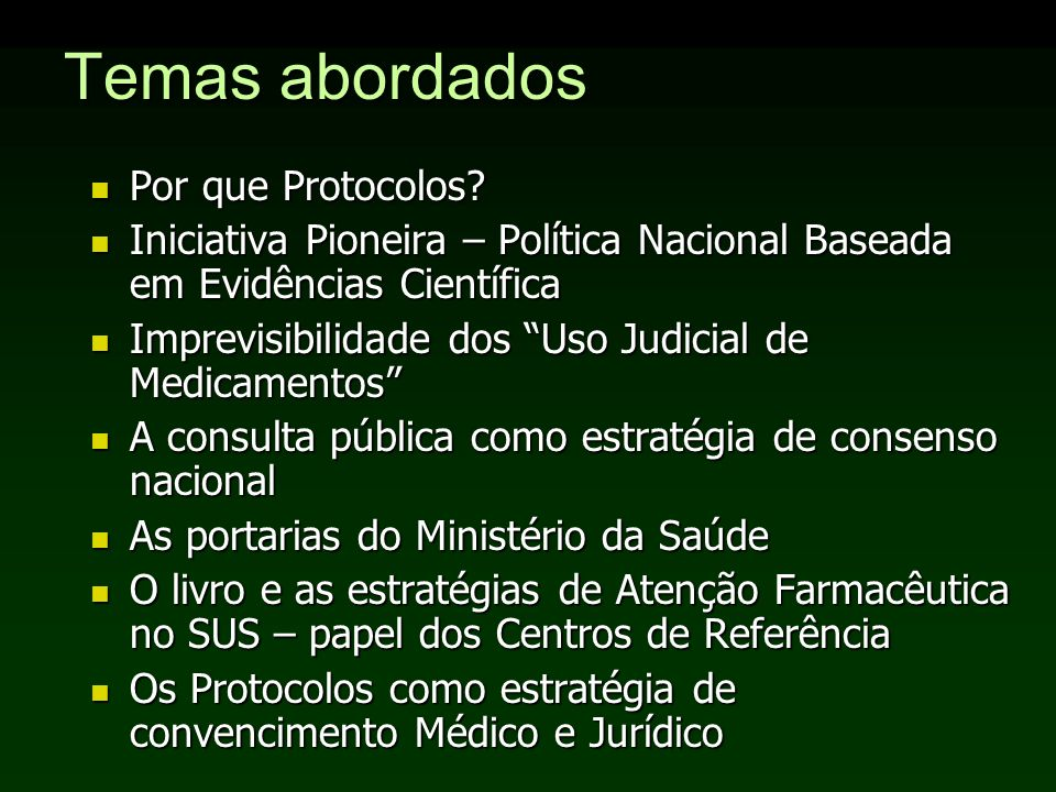 Temas abordados Por que Protocolos.Por que Protocolos.