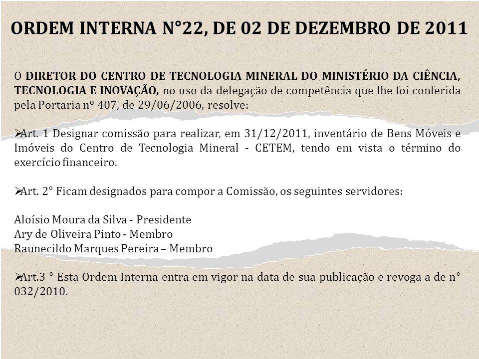 O DIRETOR DO CENTRO DE TECNOLOGIA MINERAL DO MINISTÉRIO DA CIÊNCIA, TECNOLOGIA E INOVAÇÃO, no uso da delegação de competência que lhe foi conferida pe