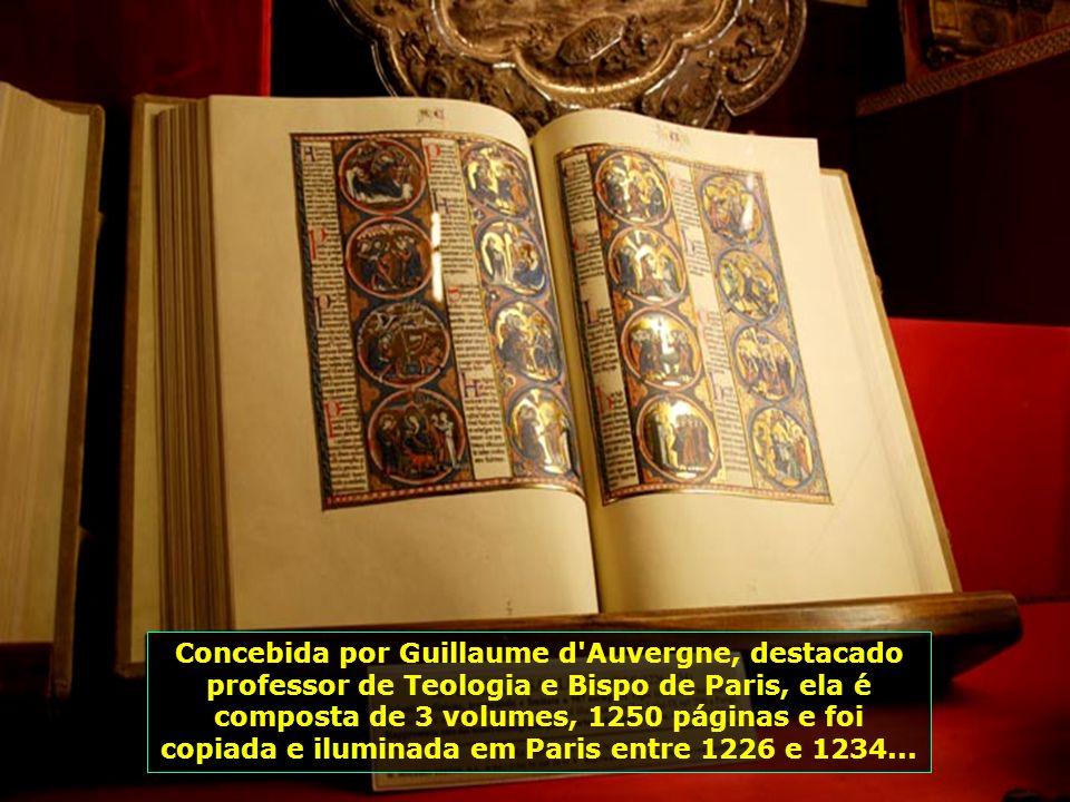 Bíblia de São Luis, de uma única edição produzida no século XIII, ocupa um lugar de destaque dentro da rica catedral...
