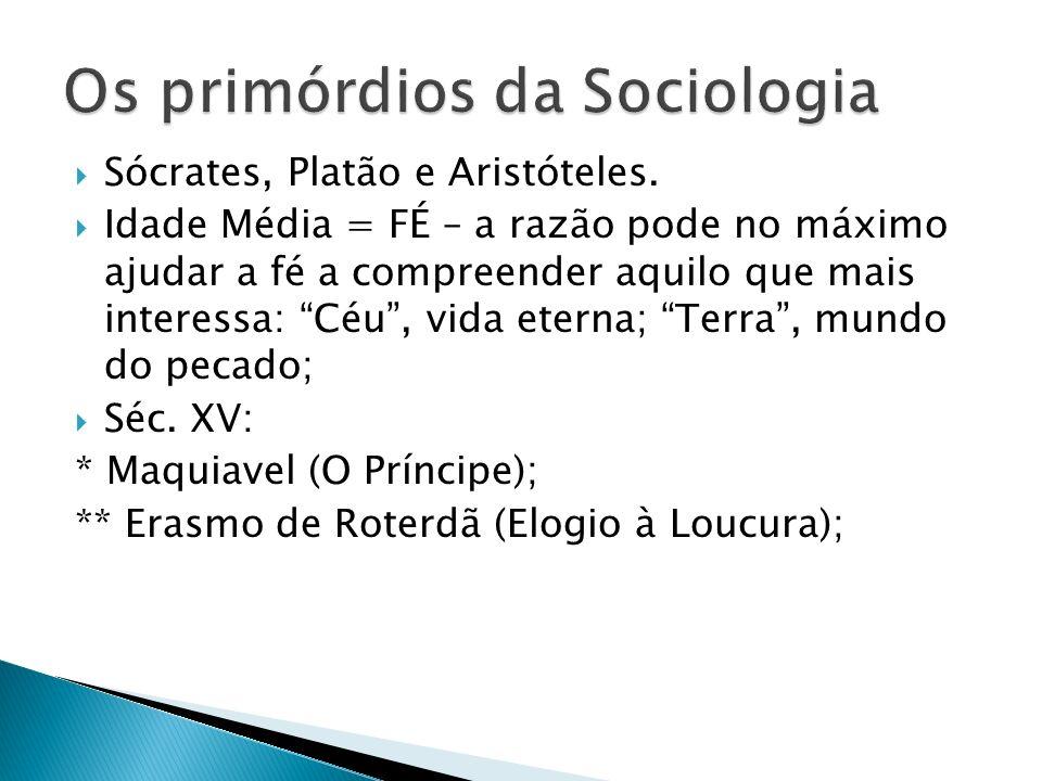 Sócrates, Platão e Aristóteles.