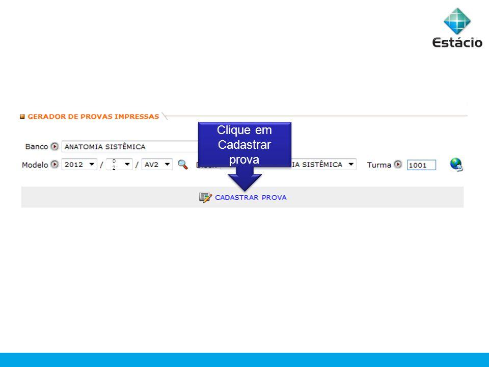 Clique em Cadastrar prova 0202