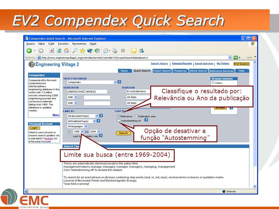 EV2 Compendex Quick Search Classifique o resultado por: Relevância ou Ano da publicação Opção de desativar a função Autostemming Limite sua busca (ent
