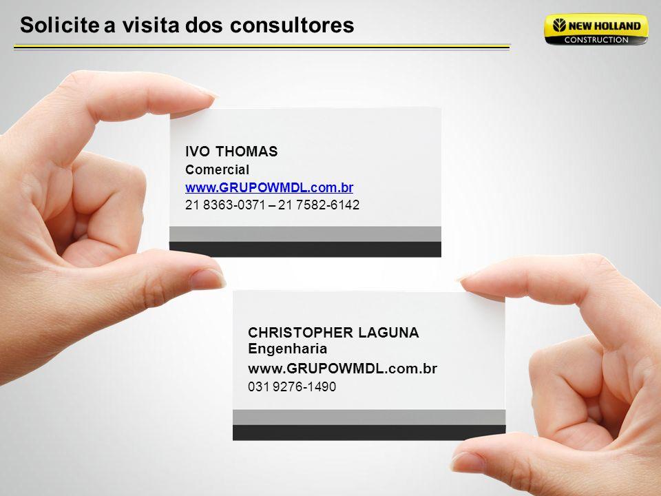 Solicite a visita dos consultores IVO THOMAS Comercial www.GRUPOWMDL.com.br 21 8363-0371 – 21 7582-6142 CHRISTOPHER LAGUNA Engenharia www.GRUPOWMDL.co