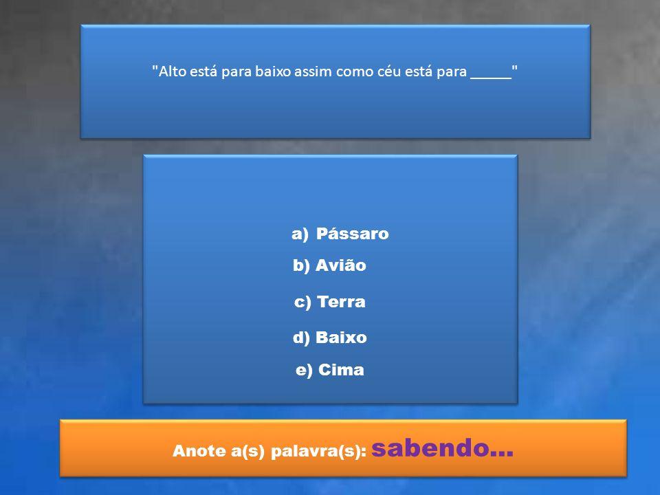 Ano da Proclamação da República no Brasil a)17891789 b) 1822 c) 1889 d) 1864 e) 1500 Anote a(s) palavra(s): sabedoria...