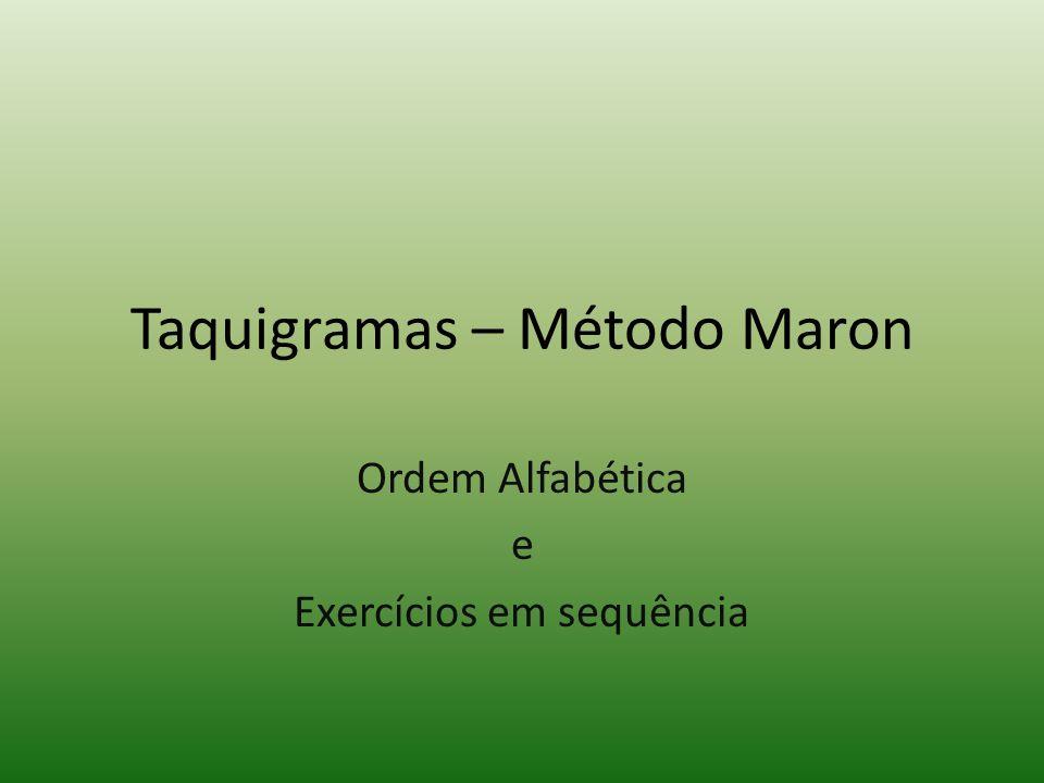 Taquigramas – Método Maron Ordem Alfabética e Exercícios em sequência
