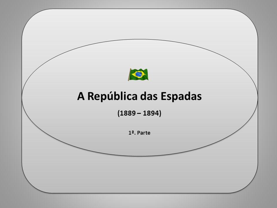 historiaula.wordpress.com Professor Ulisses Mauro Lima historiaula.wordpress.com Professor Ulisses Mauro Lima A República das Espadas (1889 – 1894) 1ª