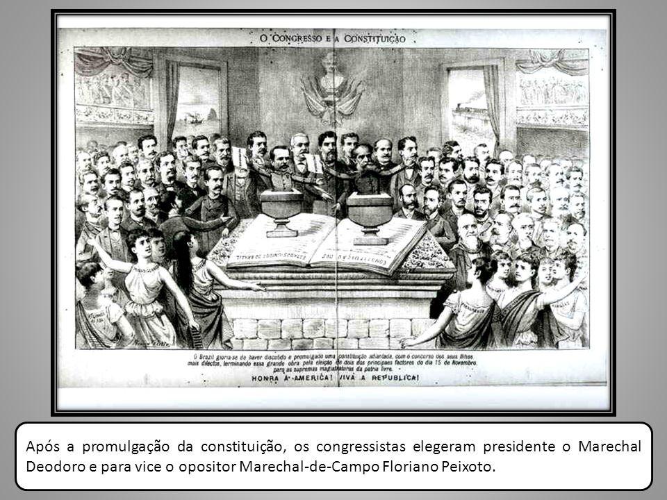 Após a promulgação da constituição, os congressistas elegeram presidente o Marechal Deodoro e para vice o opositor Marechal-de-Campo Floriano Peixoto.