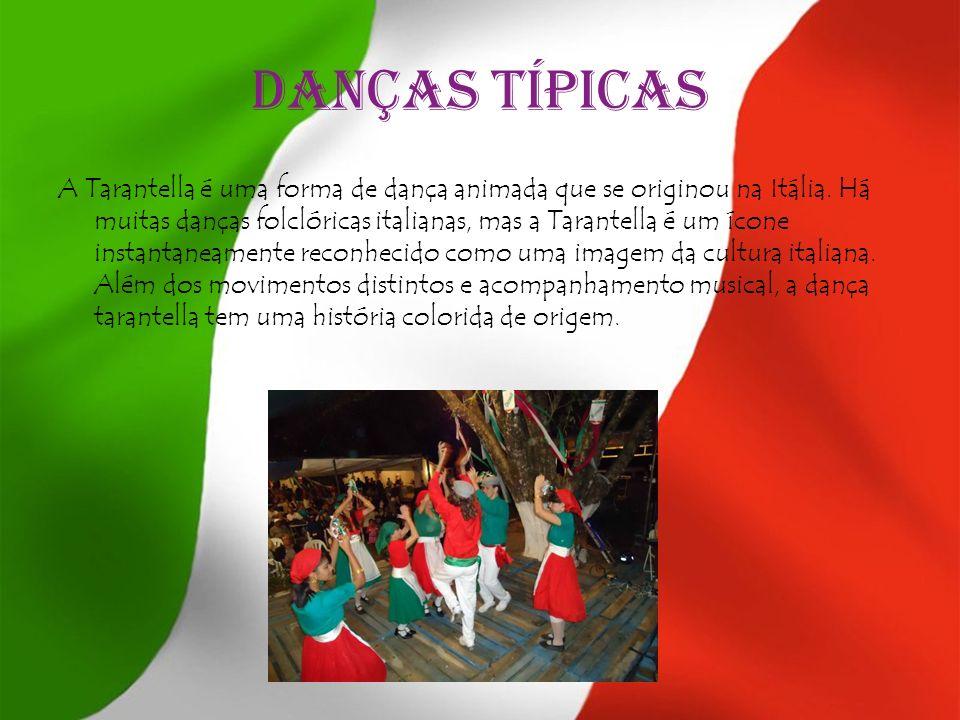 Danças típicas A Tarantella é uma forma de dança animada que se originou na Itália. Há muitas danças folclóricas italianas, mas a Tarantella é um ícon
