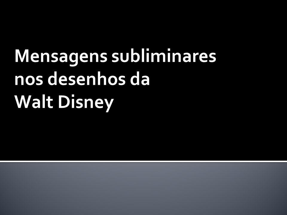 Mensagens subliminares nos desenhos da Walt Disney