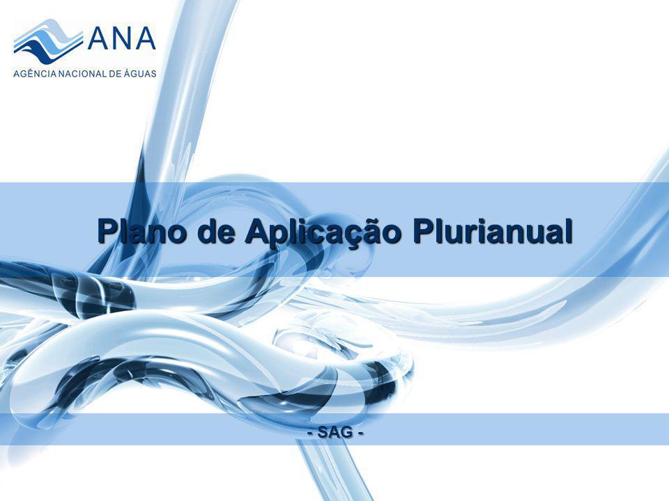 Plano de Aplicação Plurianual - SAG -