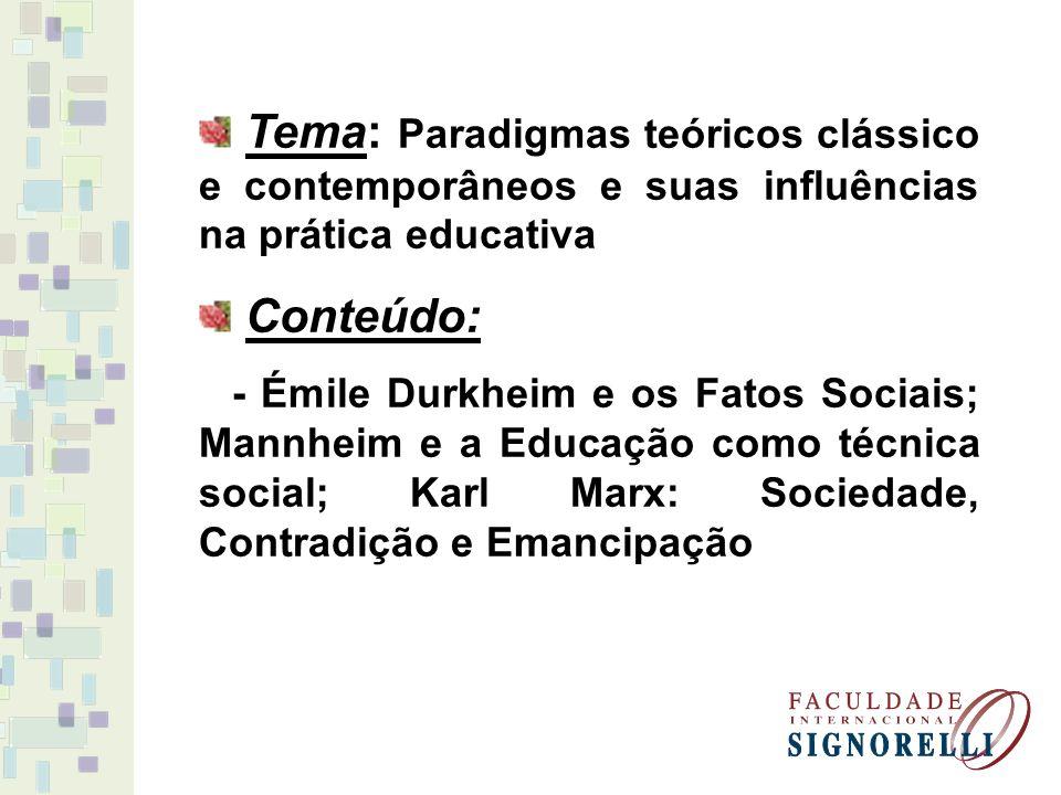 Referência Bibliográfica: DURKHEIM, Emile.A evolução Pedagógica.