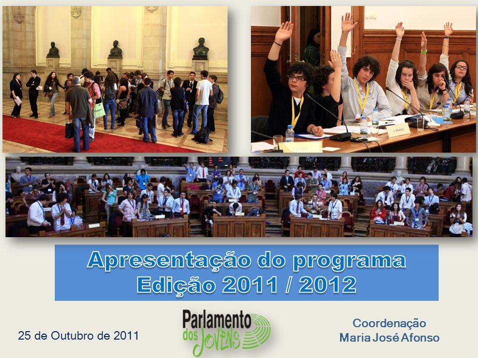 Coordenação Maria José Afonso 25 de Outubro de 2011
