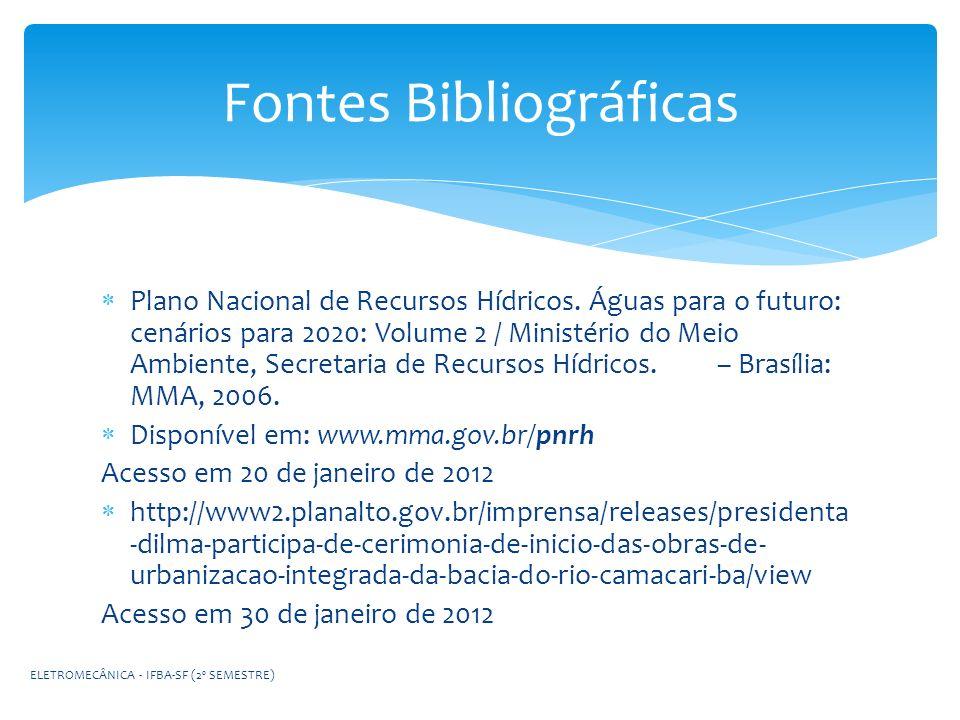 Plano Nacional de Recursos Hídricos. Águas para o futuro: cenários para 2020: Volume 2 / Ministério do Meio Ambiente, Secretaria de Recursos Hídricos.