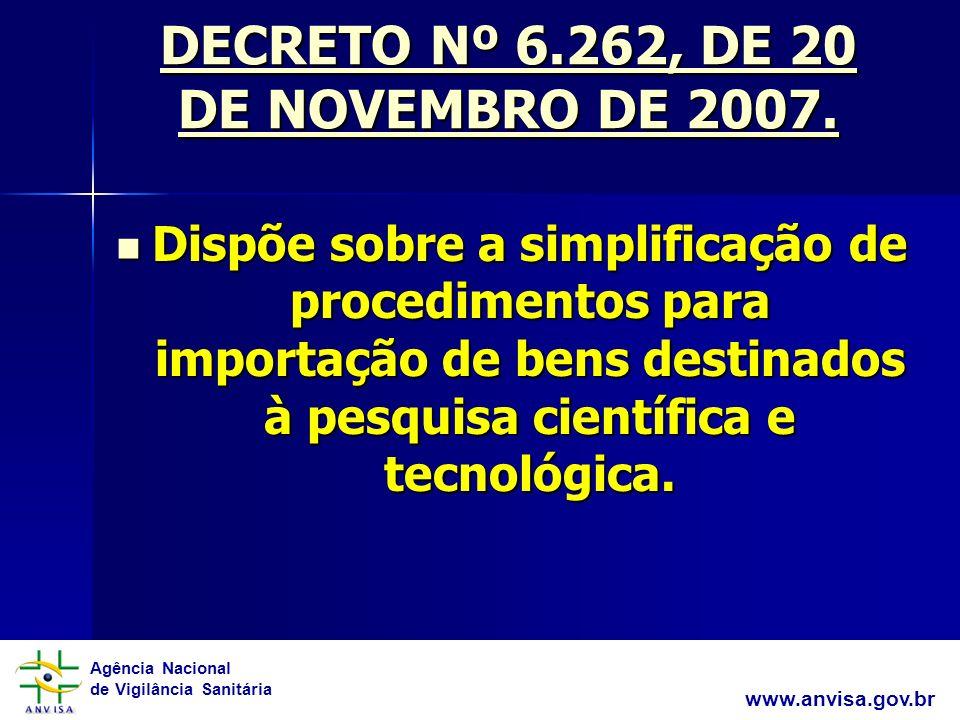 Agência Nacional de Vigilância Sanitária www.anvisa.gov.br RDC 01/ 2008 5.