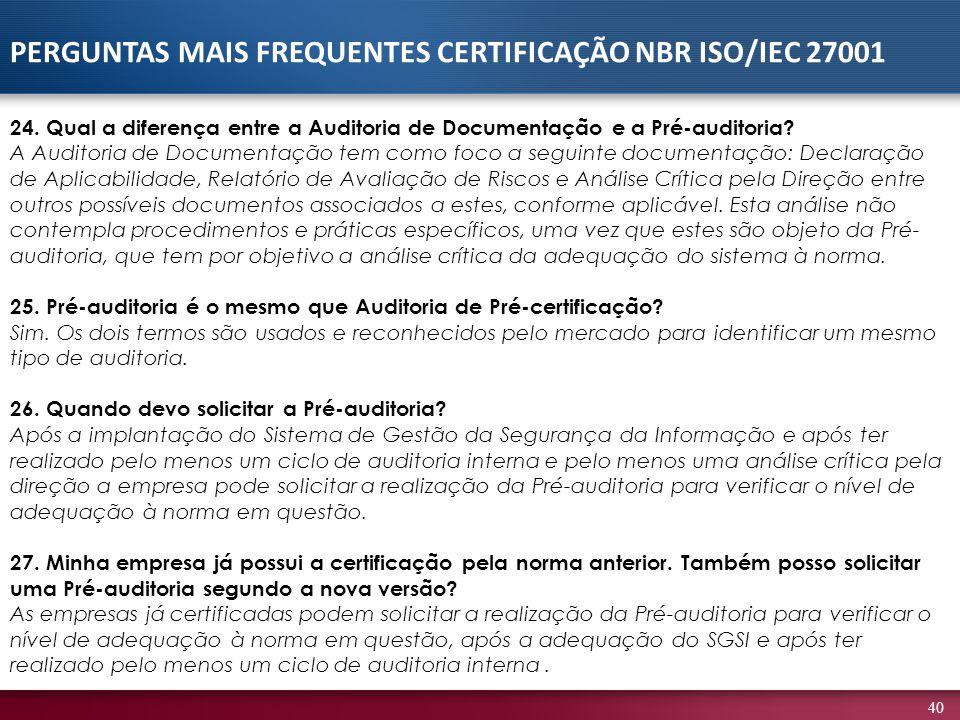 40 24.Qual a diferença entre a Auditoria de Documentação e a Pré-auditoria.