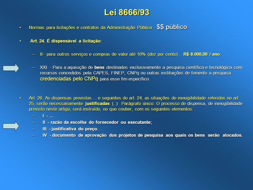 Lei 8666/93 Normas para licitações e contratos da Administração Pública - $$ públicoNormas para licitações e contratos da Administração Pública - $$ p