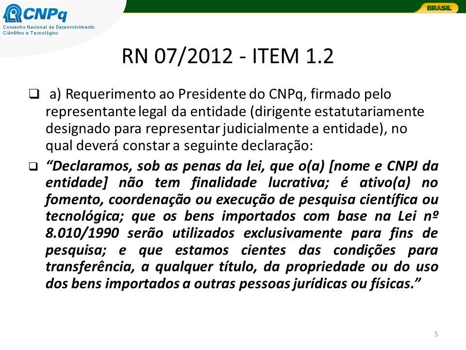 5 a) Requerimento ao Presidente do CNPq, firmado pelo representante legal da entidade (dirigente estatutariamente designado para representar judicialm